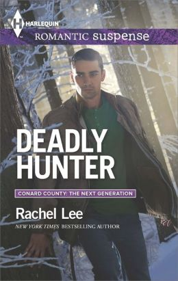 Deadly Hunter (Harlequin Romantic Suspense Series #1792)