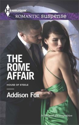 The Rome Affair (Harlequin Romantic Suspense Series #1793)