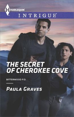 The Secret of Cherokee Cove (Harlequin Intrigue Series #1479)