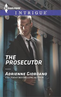 The Prosecutor (Harlequin Intrigue Series #1483)