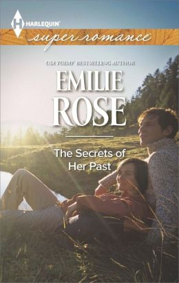 The Secrets of Her Past (Harlequin Super Romance Series #1909)