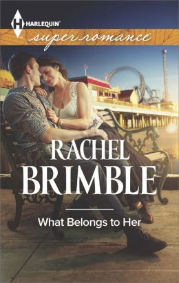 What Belongs to Her (Harlequin Super Romance Series #1912)