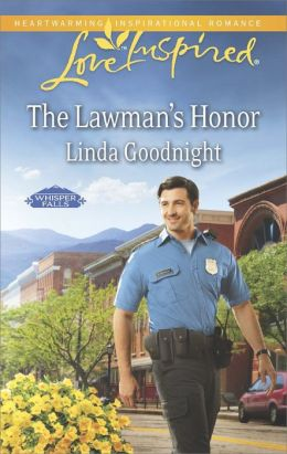 The Lawman's Honor (Love Inspired Series)