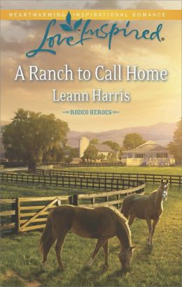 A Ranch to Call Home (Love Inspired Series)