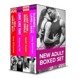 New Adult eBook Box Set: Summer in the Land of Skin\The Last Year of Being Single\Love Like That\The Sex Was Great But...