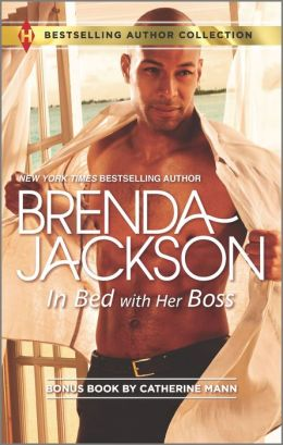 In Bed with Her Boss (Harlequin Bestselling Author Series)