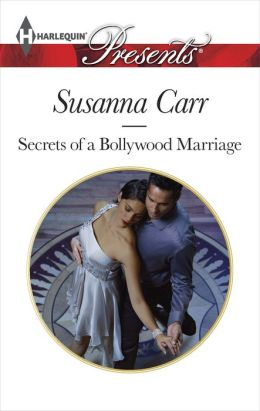 Secrets of a Bollywood Marriage (Harlequin Presents Series #3228)