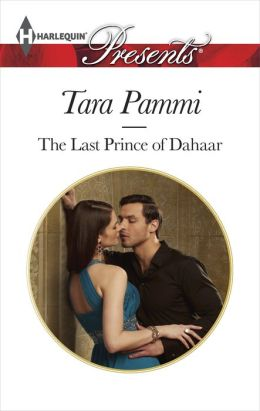The Last Prince of Dahaar (Harlequin Presents Series #3231)