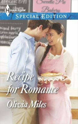 Recipe for Romance (Harlequin Special Edition Series #2328)