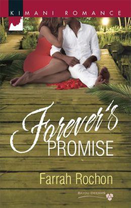 Forever's Promise (Harlequin Kimani Romance Series #374)