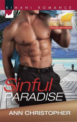 Sinful Paradise (Harlequin Kimani Romance Series #376)