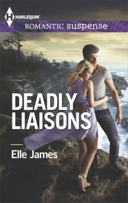 Deadly Liaisons (Harlequin Romantic Suspense Series #1797)