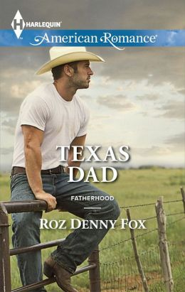 Texas Dad (Harlequin American Romance Series #1495)