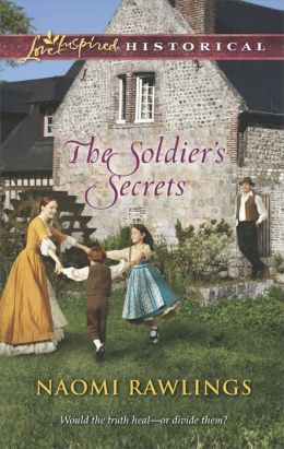 The Soldier's Secrets (Love Inspired Historical Series)