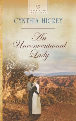 An Unconventional Lady (Heartsong Presents Series #1090)