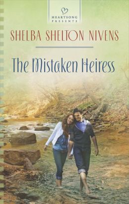 The Mistaken Heiress (Heartsong Presents Series #1092)