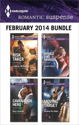 Harlequin Romantic Suspense February 2014 Bundle: Risk Taker\Cavanaugh Hero\Armed and Famous\Moving Target