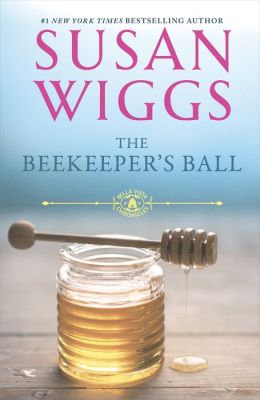 The Beekeeper's Ball (Bella Vista Series #2)