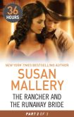 Book Cover Image. Title: The Rancher and the Runaway Bride Part 2, Author: Susan Mallery
