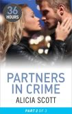 Book Cover Image. Title: Partners in Crime Part 2, Author: Alicia Scott