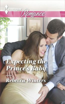 Expecting the Prince's Baby (Harlequin Romance Series #4423)