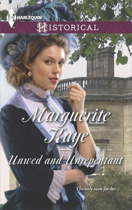 Unwed and Unrepentant (Harlequin Historical Series #1184)