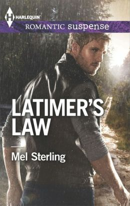 Latimer's Law (Harlequin Romantic Suspense Series #1802)