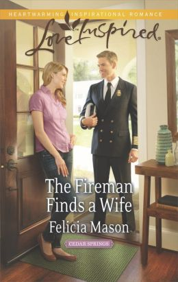The Fireman Finds a Wife (Love Inspired Series)