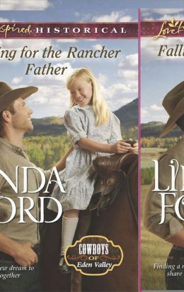 Falling for the Rancher Father (Love Inspired Historical Series)