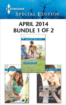 Harlequin Special Edition April 2014 - Bundle 1 of 2: A House Full of Fortunes!\A Camden Family Wedding\Celebration's Baby
