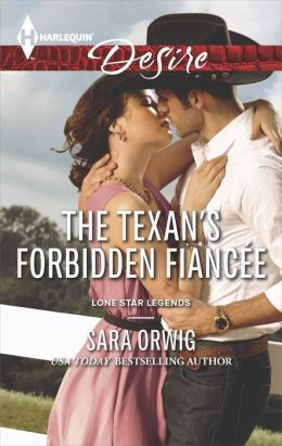 The Texan's Forbidden Fiancee (Harlequin Desire Series #2308)