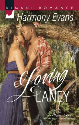 Loving Laney (Harlequin Kimani Romance Series #381)