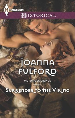 Surrender to the Viking (Harlequin Historical Series #1190)