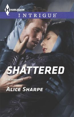 Shattered (Harlequin Intrigue Series #1501)