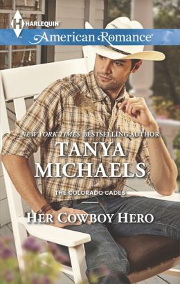 Her Cowboy Hero (Harlequin American Romance Series #1501)