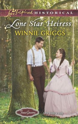 Lone Star Heiress (Love Inspired Historical Series)
