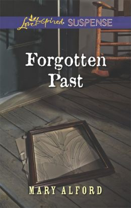 Forgotten Past (Love Inspired Suspense Series)