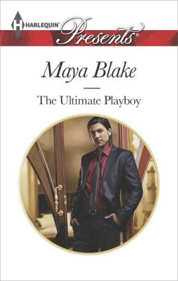 The Ultimate Playboy (Harlequin Presents Series #3256)
