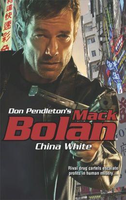 China White (Super Bolan Series #167)