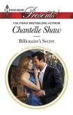 Book Cover Image. Title: Billionaire's Secret, Author: Chantelle Shaw