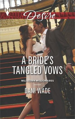 A Bride's Tangled Vows (Harlequin Desire Series #2322)