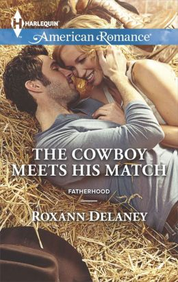 The Cowboy Meets His Match (Harlequin American Romance Series #1512)