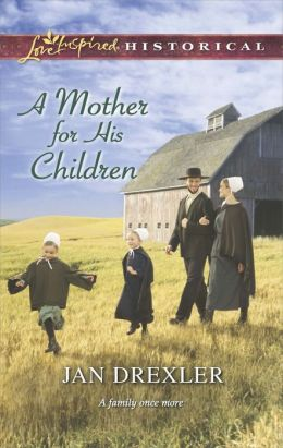 A Mother for His Children (Love Inspired Historical Series)