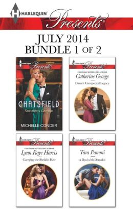 Harlequin Presents July 2014 - Bundle 1 of 2: Socialite's Gamble\Carrying the Sheikh's Heir\Dante's Unexpected Legacy\A Deal with Demakis