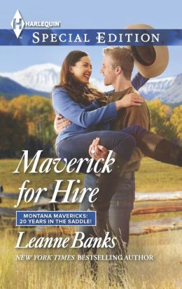 Maverick for Hire (Harlequin Special Edition Series #2353)