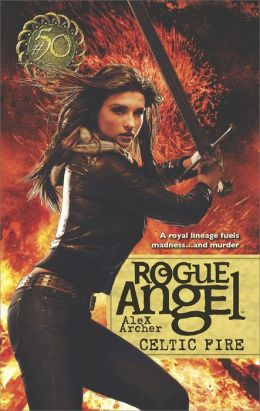 Celtic Fire (Rogue Angel Series #50)