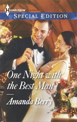 One Night with the Best Man (Harlequin Special Edition Series #2364)