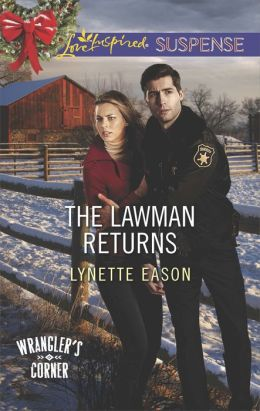 The Lawman Returns (Love Inspired Suspense Series)