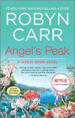 Book Cover Image. Title: Angel's Peak, Author: Robyn Carr