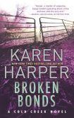 Book Cover Image. Title: Broken Bonds, Author: Karen Harper